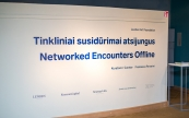 "Moments from the opening of the exhibition ""Networked Encounters Offline"""